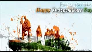 Happy Independence Day Greetings, Sms, Whatsapp Video Message, Quotes, Pictures, Wallpaper