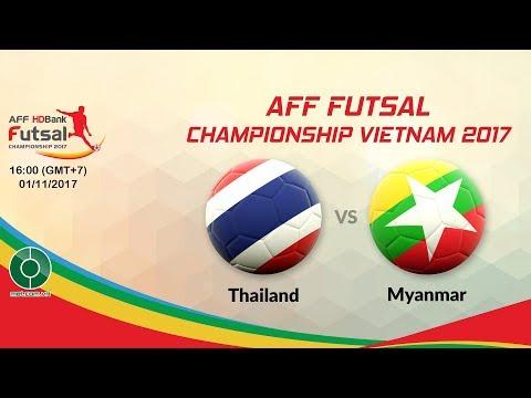 🔴LIVE: Thailand 🇹🇭️ ️VS️ ️🇲🇲️️ Myanmar | 🏆AFF Futsal Championship Vietnam 2017.