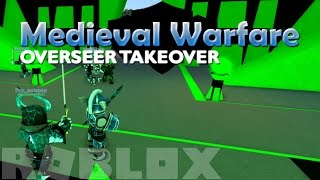 "ROBLOX Medieval Warfare: Reforged ""OVERSEER TAKEOVER!"" - Episode 3"