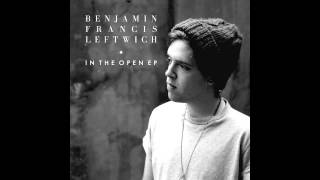 Benjamin Francis Leftwich - Is That You On That Plane