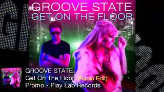 Promo: Groove State - Get On The Floor