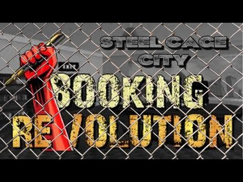 Booking Revolution:  Season 1, Episode 1: (Steel Cage City)