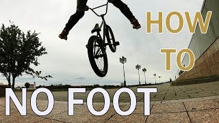 КАК СДЕЛАТЬ NO FOOT НА BMX | HOW TO NO FOOT BMX |ТРЮКИ НА BMX ДЛЯ НАЧИНАЮЩИХ | ШКОЛА BMX