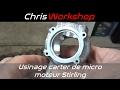 Usinage carter de micro moteur Stirling