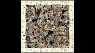 Demenzia Kolektiva - Despierta