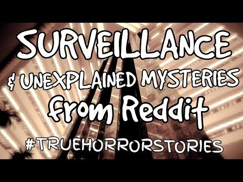 Surveillance Cameras & Unexplained Mysteries // 7 TRUE Creepy Stories from Reddit //