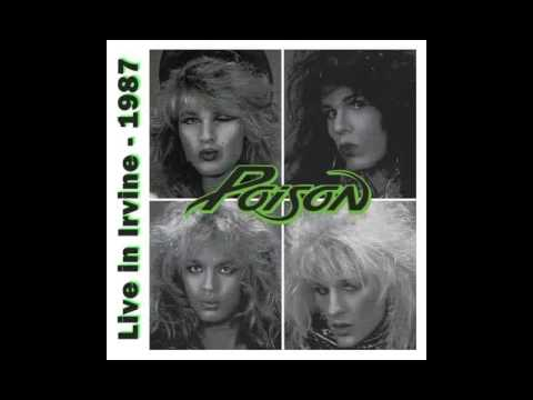 Poison - Live in Irvine, 1987 [Audio only]