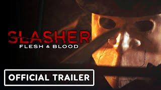 Slasher: Flesh & Blood - Official SDCC 2021 Trailer