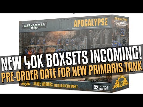 New 40K Boxsets Incoming! New Primaris/Mech Tank pre-orders