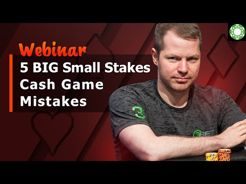 5 BIG Small Stakes Cash Game Mistakes thumbnail