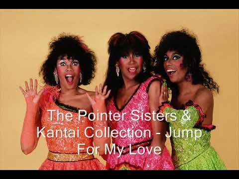 The Pointer Sisters & Kantai Collection Jump For My Love Lyrics