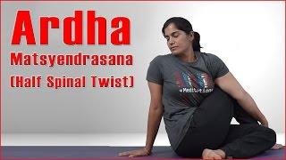 How To Do ARDHA MATSYENDRASANA || HALF SPINAL TWIST