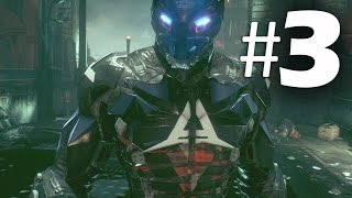 Batman Arkham Knight Part 3 - Unknown - Gameplay Walkthrough PS4