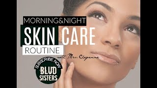 Cheyenne's Morning/Night Organic Skin Care Routine