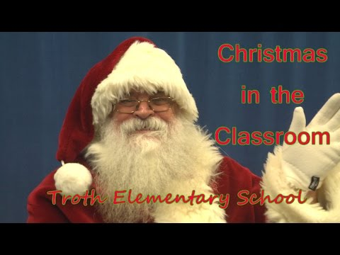 Troth St. Elementary School (Christmas in the Classroom 2014)