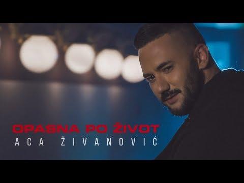 ACA ZIVANOVIC - OPASNA PO ZIVOT (OFFICIAL VIDEO) 4K - Infinity Production Videos