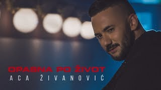 ACA ZIVANOVIC - OPASNA PO ZIVOT (OFFICIAL VIDEO) 4K