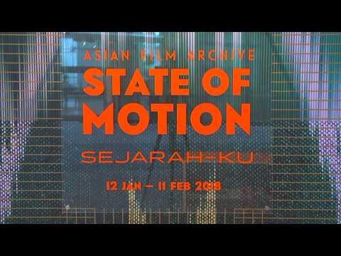 Asian Film Archive – 'State of Motion 2018: Sejarah-ku'