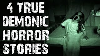 4 TRUE Disturbing & Terrifying Demonic Horror Stories | (Scary Stories)