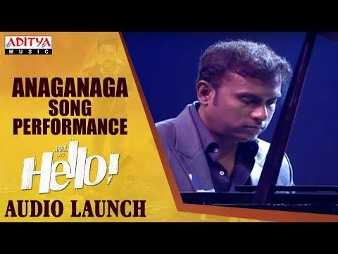 Anaganaga Song Performance @ HELLO! Movie Audio Launch | Akhil Akkineni, Kalyani Priyadarshan