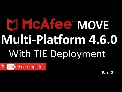 McAfee Move Multi Platform 4 6 0 Deployment 2017  💻 Part 2