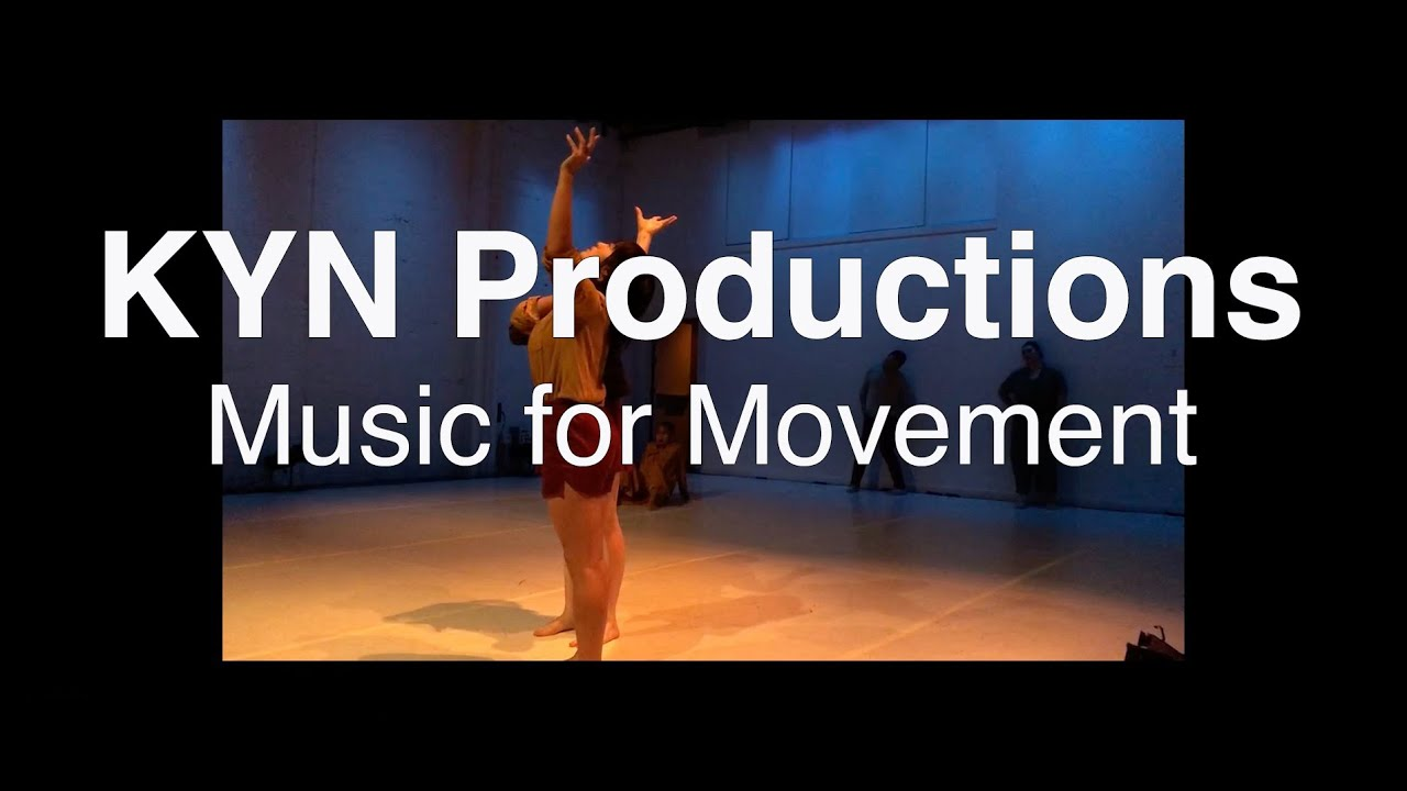 Kyn Productions Music For Dance Youtube