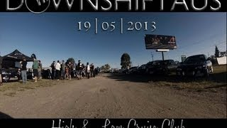Downshift Australia May 19th 2013 Meet | High and Low Cruise Club | JP Photography