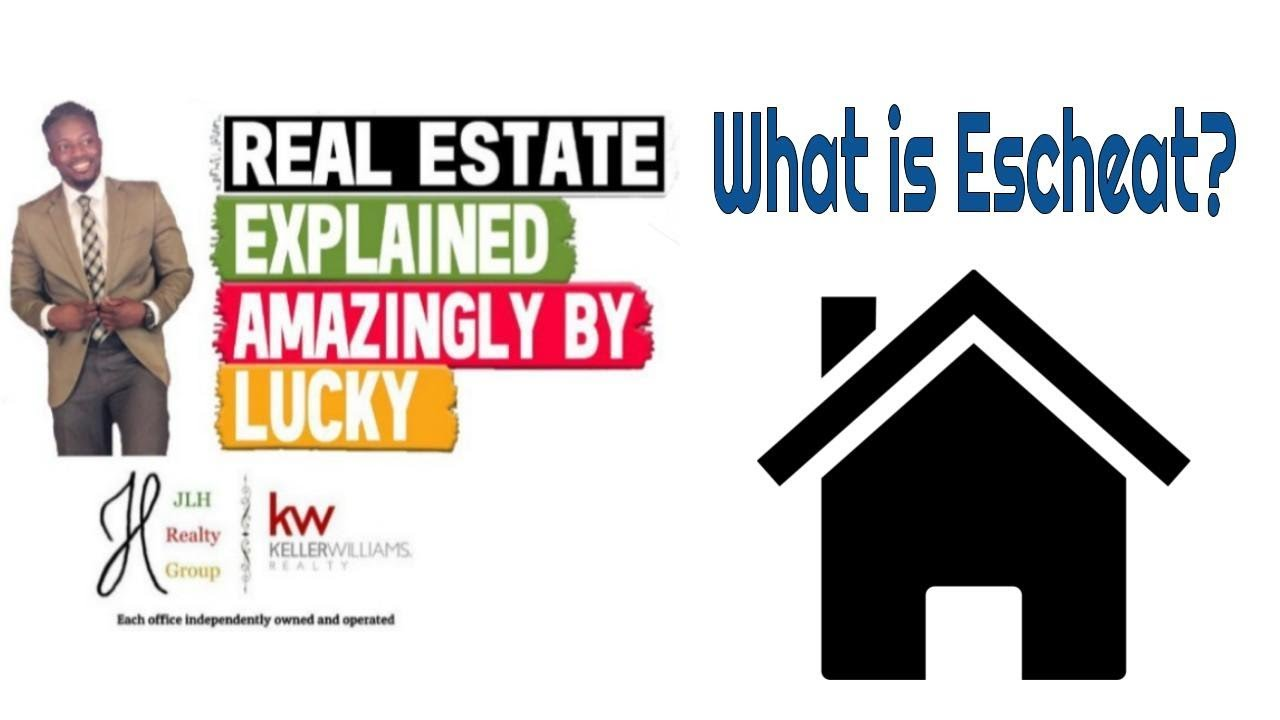 What Is Escheat Real Estate Explained 307 Youtube