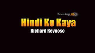Hindi Ko Kaya - Richard Reynoso (KARAOKE)