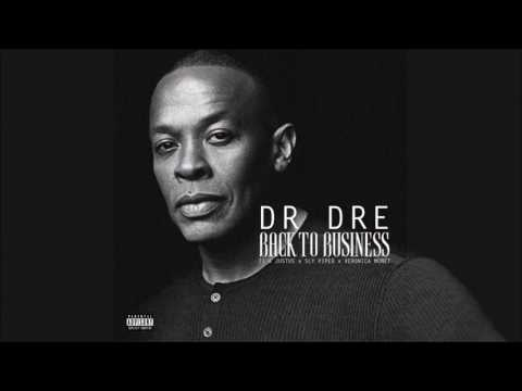 Dr. Dre - Back To Business Ft. T.I., Justus (Explicit)