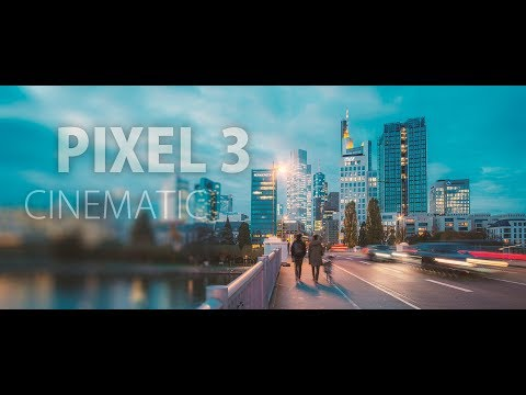 google-pixel-3:-cinematic-4k-video