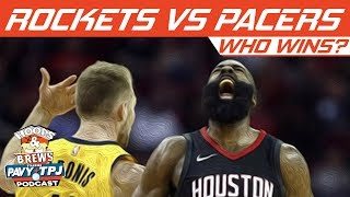 Who Wins Houston Rockets vs Indiana Pacers | Hoops N Brews
