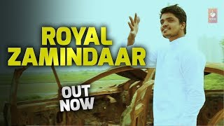 Royal Zamindar | Mr. Perfect ft Monty Saini | Latest Haryanvi Songs Haryanavi 2018 | VOHM