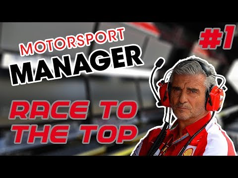 Race to the Top MM Career | Motorsport Manager | Part 1 | THE BEGINNING