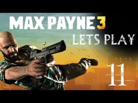 MAX PAYNE 3 | Lets Play Part 11
