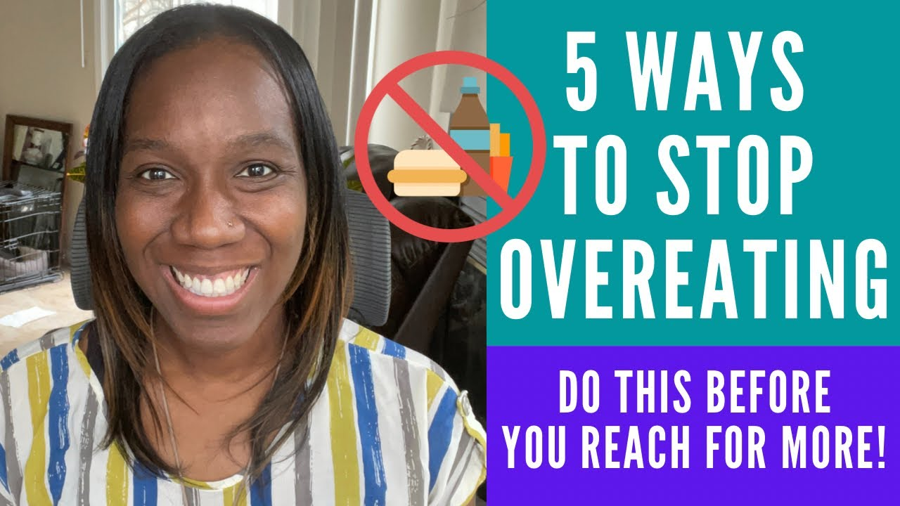 5 ways to help stop overeating