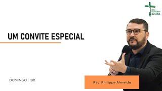 Culto Noite - Domingo 11/07/21 - Rev. Philippe Almeida