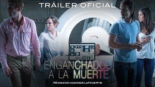 ENGANCHADOS A LA MUERTE. Tráiler Oficial HD en español. Ya en cines.