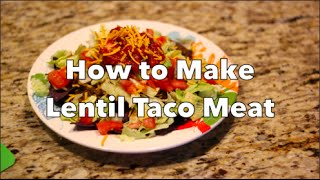 How To Make Lentil Taco Meat: Thrive Vegan Cooking Classes
