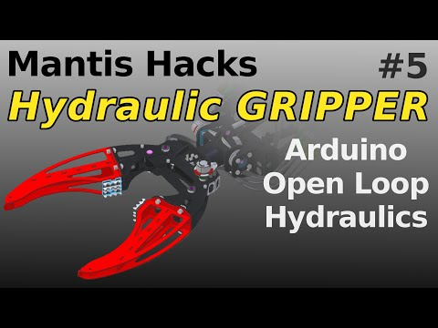 Mantis Hacks - P4 - Arduino Control of Proportional Open Loop Hydraulics
