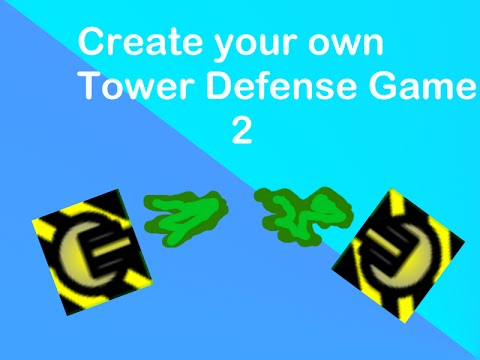 Create Your Own Tower Defense Game 2 Gameplay - Part 1