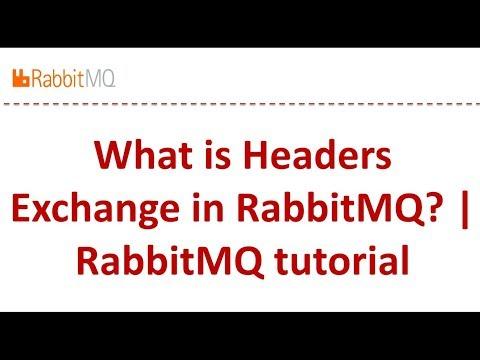 What Is Headers Exchange In RabbitMQ?    RabbitMQ Tutorial