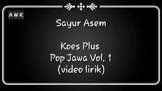 Sayur Asem - Koes Plus Pop Jawa Vol. 1 (video lirik)