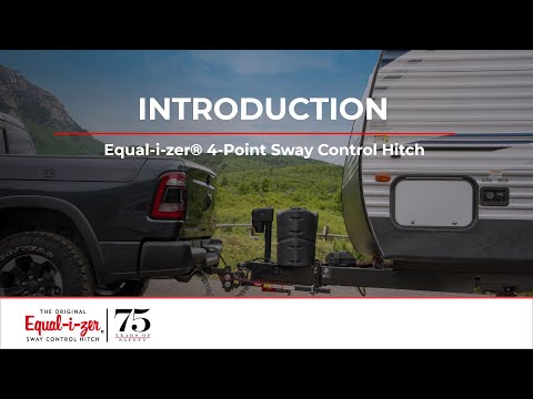 Introduction -- Equal-i-zer® 4-Point Sway Control™ Trailer Hitch