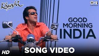 Good Morning India Song Video - Khushi | Fardeen Khan | Sonu Nigam | Anu Malik