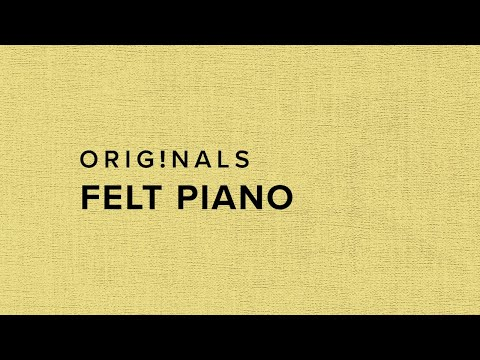 Originals Felt Piano – Available Now!