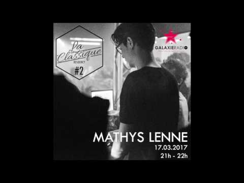 La Classique Residency on Galaxie Radio #2 : Mathys Lenne