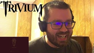 Trivium - The Wretchedness Inside (Official Audio) Reaction!