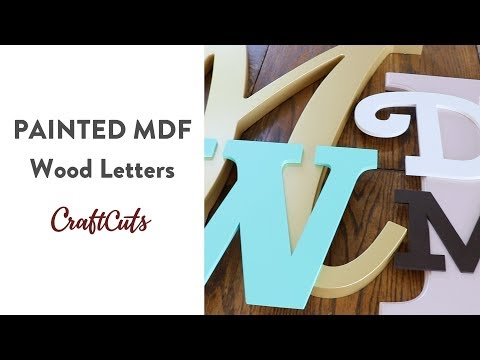 PAINTED MDF WOOD LETTERS - Product Video | Craftcuts.com
