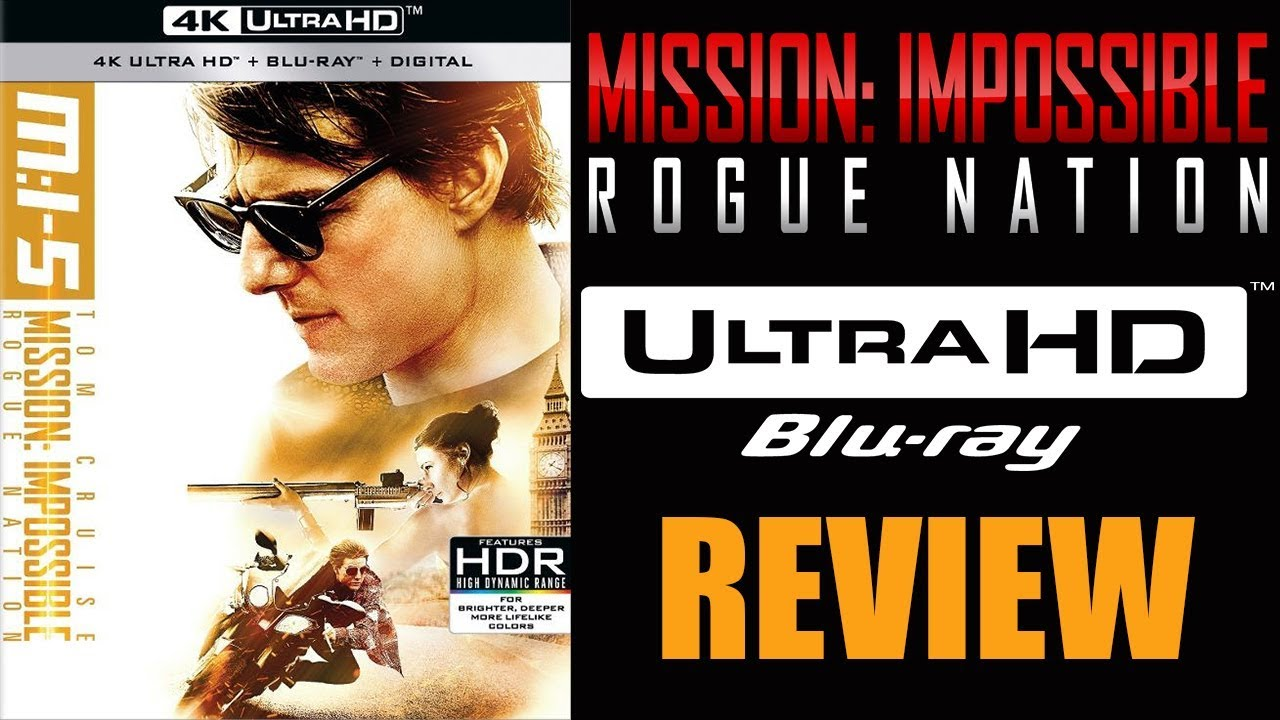 Download MISSION IMPOSSIBLE ROGUE NATION 4K Blu-ray Review